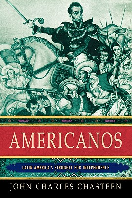 Americanos By Chasteen, John Charles