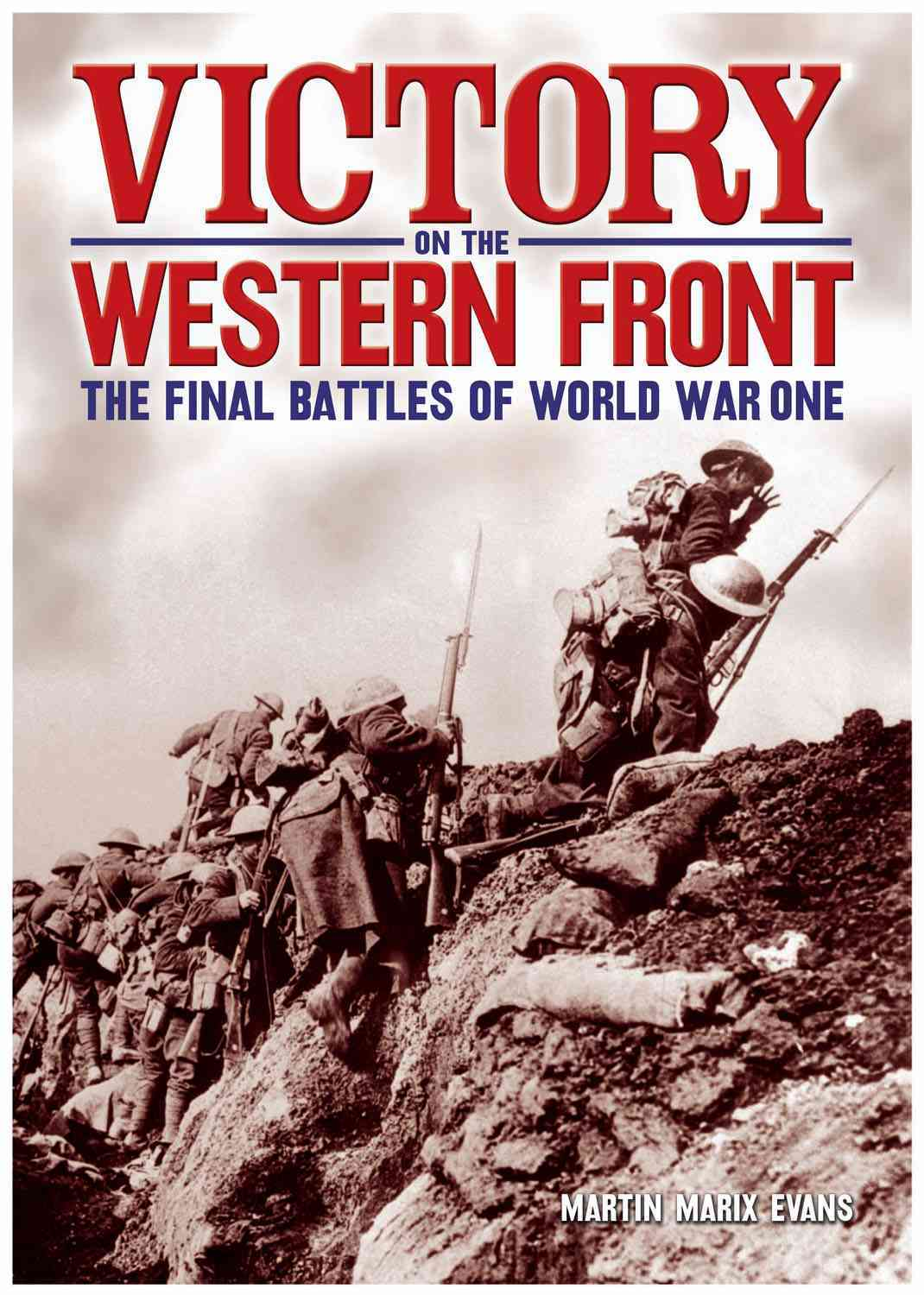 Victory on the Western Front By Evans, Martin Marix